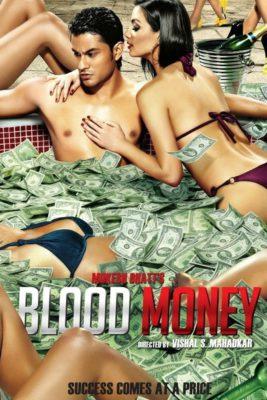 Blood Money (2012) Hindi