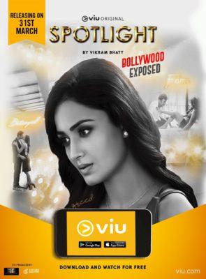 Spotlight (2017) Hindi Season 1 Complete