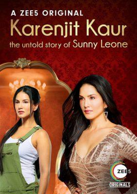 Karenjit Kaur – The Untold Story of Sunny Leone (2018) Hindi Season 1 Complete