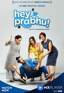 Hey Prabhu (2019) Hindi Season 1 Complete