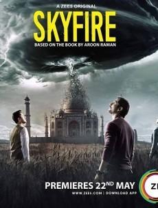 Skyfire (2019) Hindi Season 1 Complete
