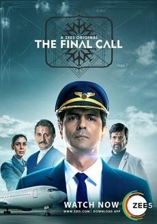 The Final Call (2019) Hindi Season 1 & 2 Complete