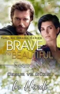 Brave and Beautiful (Cesur ve Güzel) (2017) Hindi Dubbed
