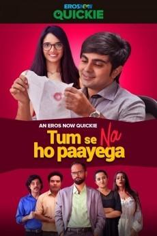 Tumse Na Ho Paayega (2019) Hindi Season 1 Complete