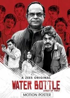 Water Bottle (2019) Hindi Season 1 Complete