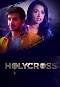 Holycross (2019) Hindi Season 1 Complete