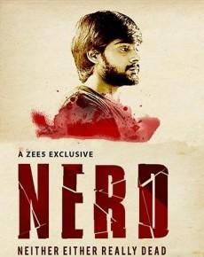 NERD Neither Either Really Dead (2019) Hindi Season 1 Complete