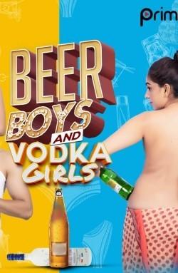 Beer Boys Vodka Girls (2019) Hindi Season 1 Complete