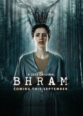 Bhram (2019) Hindi Season 1 Complete