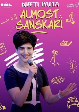 Almost Sanskari by Neeti Palta (2019) Hindi Season 1 Complete