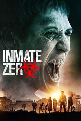 Inmate Zero (2019) Hindi Dubbed