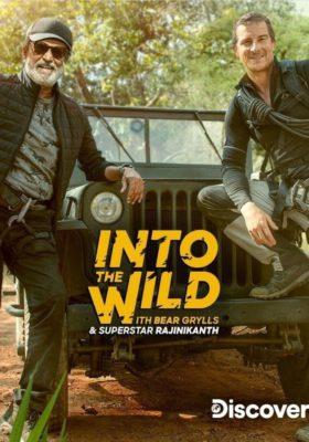 Into The Wild with Bear Grylls and Superstar Rajinikanth (2020) Hindi