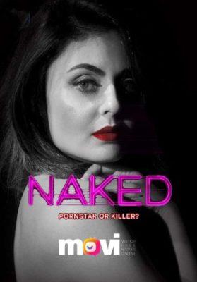 Naked 2020 S01 Hindi Complete Web Series 720p HDRip 1.4GB