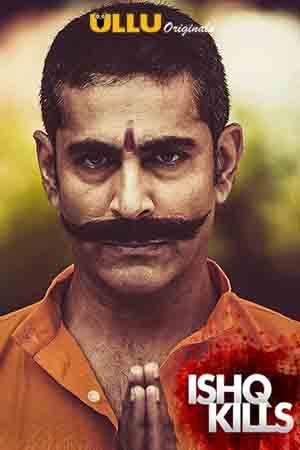 Ishq Kills (2020) Hindi Season 1 Complete