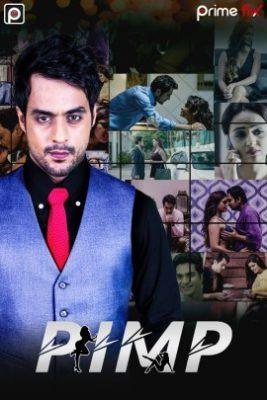 Pimp (2020) Hindi Season 1 Complete