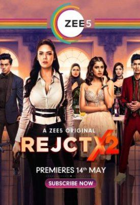 RejctX (2020) Hindi Season 2 Complete