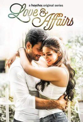 Love And Affairs (2020) Hindi Season 1 Complete