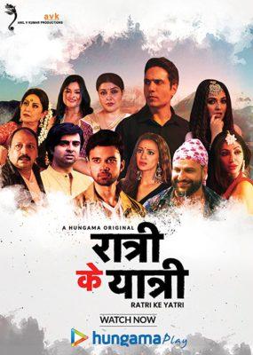 Ratri Ke Yatri (2020) Hindi Season 1 Complete