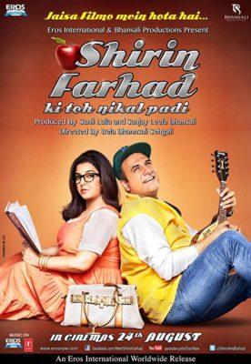 Shirin Farhad Ki Toh Nikal Padi (2012) Hindi