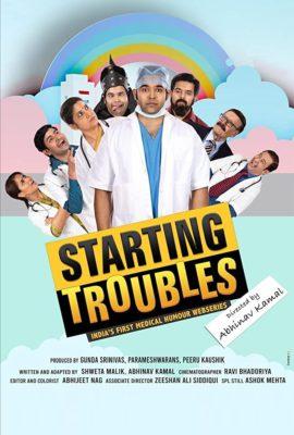 Starting Troubles (2020) Hindi Season 1 Complete