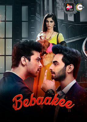 Bebaakee (2020) Hindi Season 1 Complete