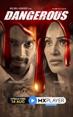 Dangerous (2020) Hindi Season 1 Complete