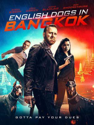 English Dogs in Bangkok (2020) Hindi Dubbed