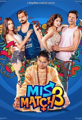 Mismatch (2020) Hindi Season 3 Complete