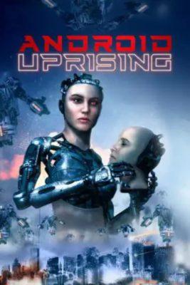 Android Uprising (2020) Hindi Dubbed