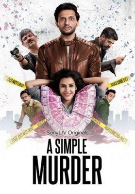 A Simple Murder (2020) Hindi Season 1 Complete