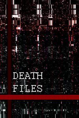 Death Files (2020) Hindi Dubbed