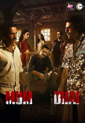 Mum Bhai (2020) Hindi Season 1 Complete