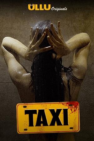 Taxi (2020) Hindi Short Film
