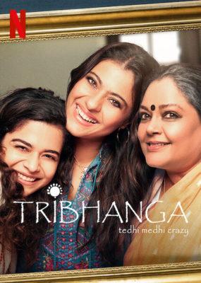 Tribhanga Tedhi Medhi Crazy (2021) Hindi