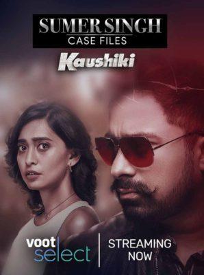 Sumer Singh Case Files aka Kaushiki Season 1 (Hindi)