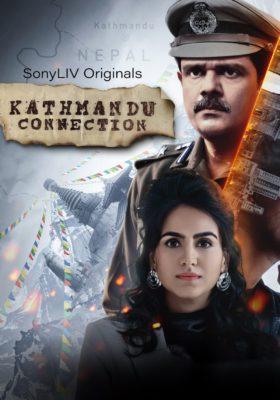 Kathmandu Connection (2021) Hindi Season 1 Complete