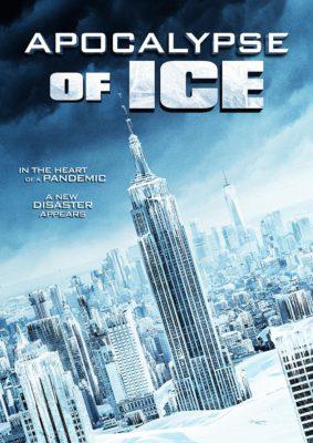 Apocalypse of Ice (2020) Hindi Dubbed