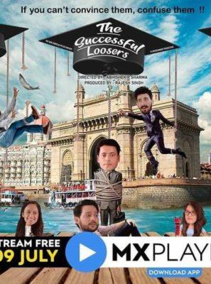 The Successful Loosers (2021) Hindi