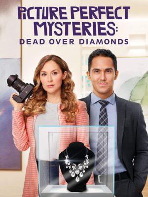 Picture Perfect Mysteries: Dead Over Diamonds (2020) Hindi Dubbed