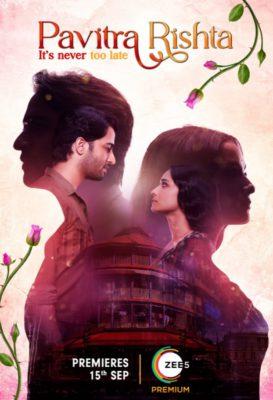 Pavitra Rishta: It's never too late (2021) Hindi Season 1 Complete