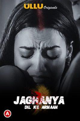 Jaghanya (2021) Hindi Season 1 Complete